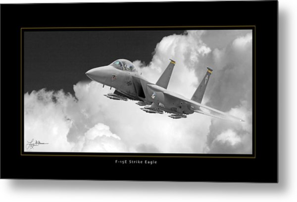 F-15e Strike Eagle Metal Print by Larry McManus