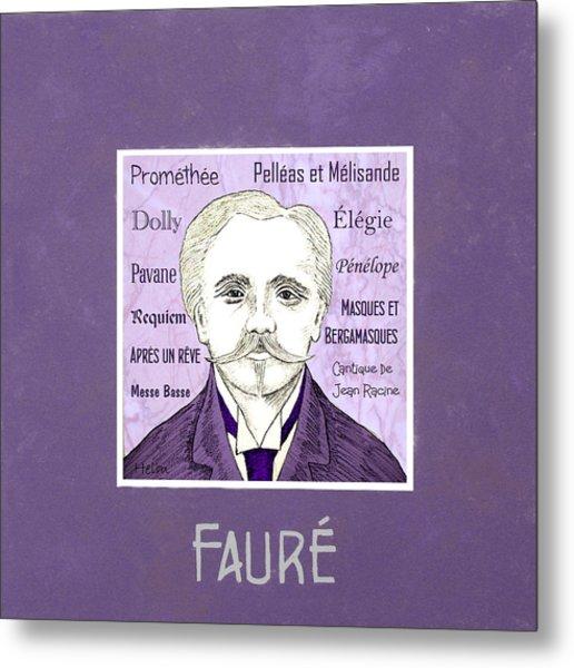 Faure Metal Print by Paul Helm