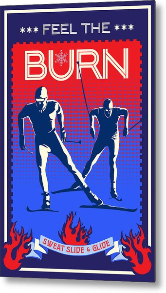 Feel The Burn Xski Metal Print