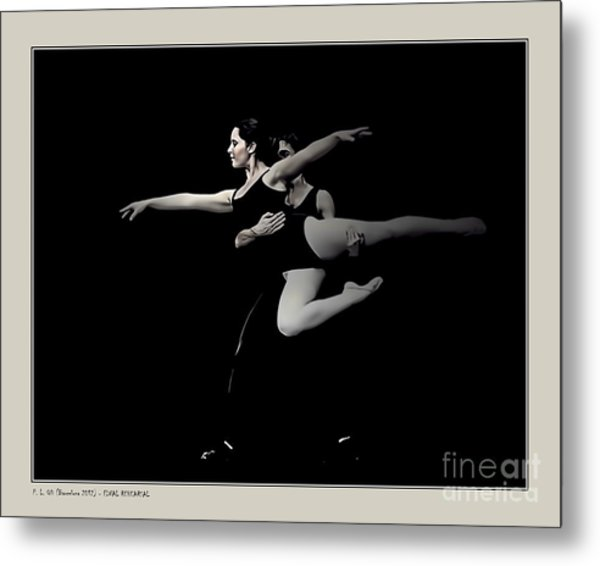 Final Rehearsal Metal Print