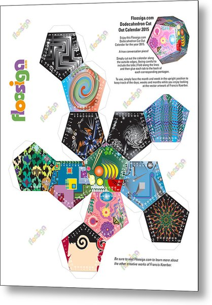 Floosiga Dodecahedron Cut Out Calendar 2015 Metal Print by Francis Koerber