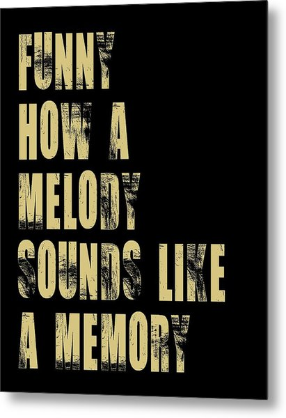 Funny How A Melody  Metal Print