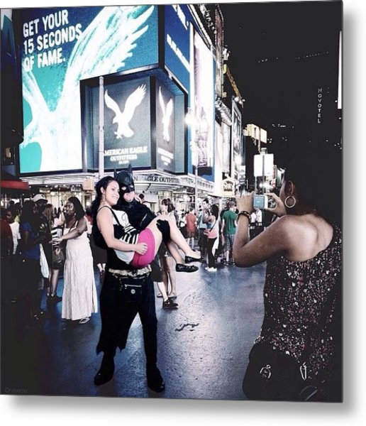 Get Your 15 Seconds Of fame Metal Print