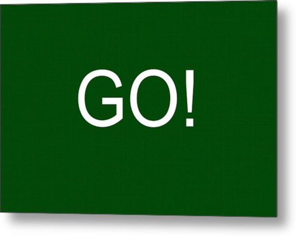 Go Sign Metal Print
