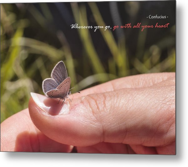 Go With All Your Heart - Confucius Metal Print