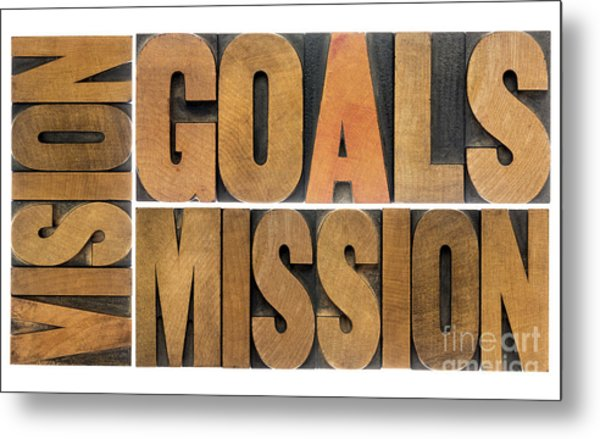 Goals Vision And Mission Metal Print