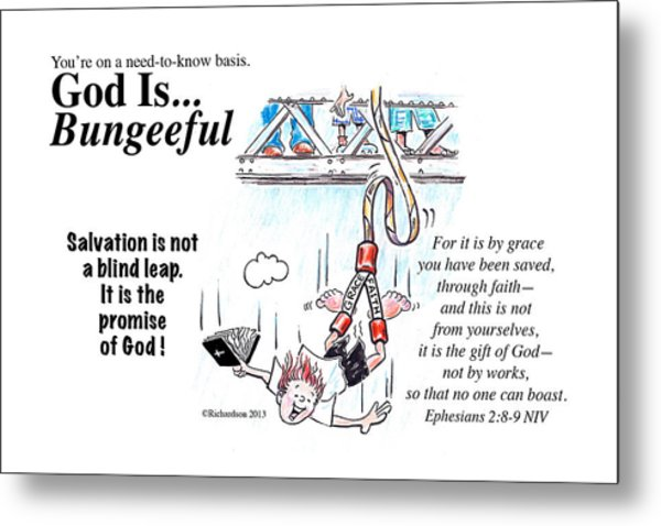 God Is Bungeeful Metal Print