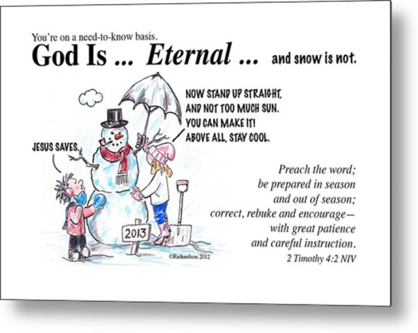 God Is Eternal Metal Print