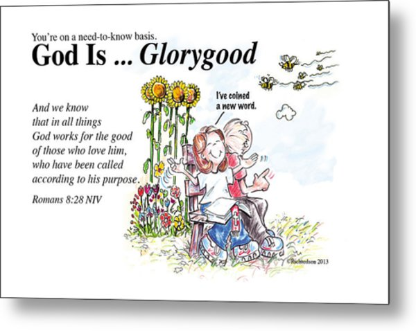 God Is Glorygood Metal Print