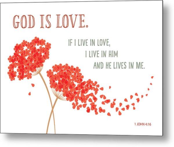God Is Love. Metal Print