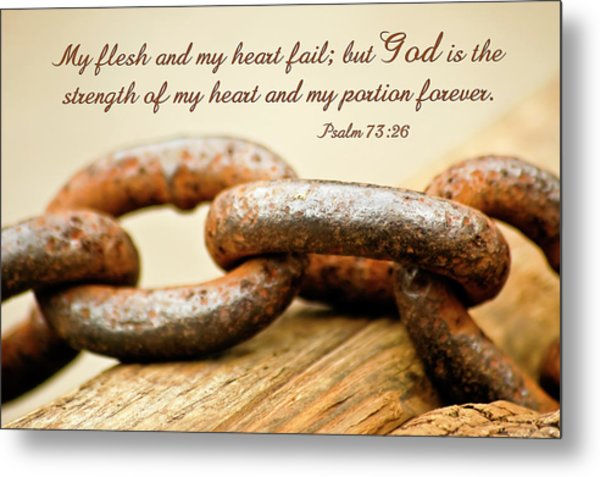 God Is My Strength Metal Print
