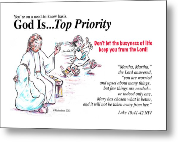 God Is Top Priority Metal Print