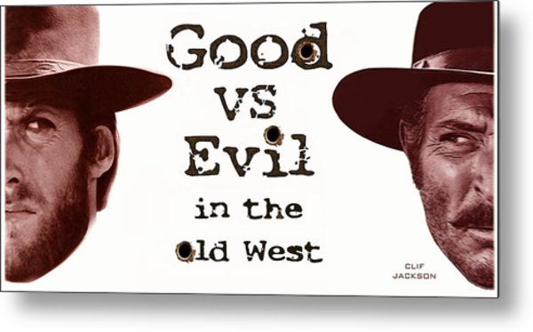 Good Vs Evil Metal Print by Clif Jackson