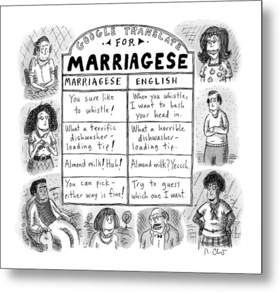 Google Translate For Marriagese -- Translated Metal Print