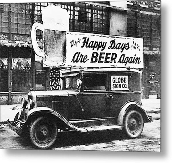 Happy Days Are Beer Again Metal Print