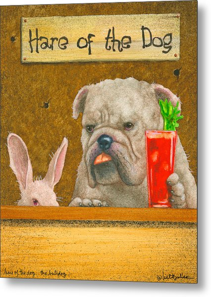 Hare Of The Dog...the Bulldog... Metal Print