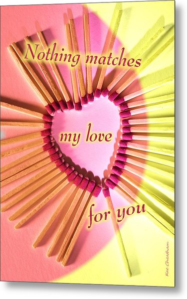 Heart Matches Metal Print
