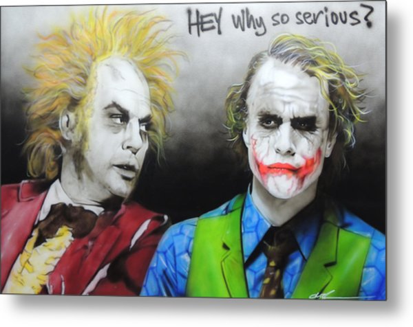 Hey, Why So Serious? Metal Print