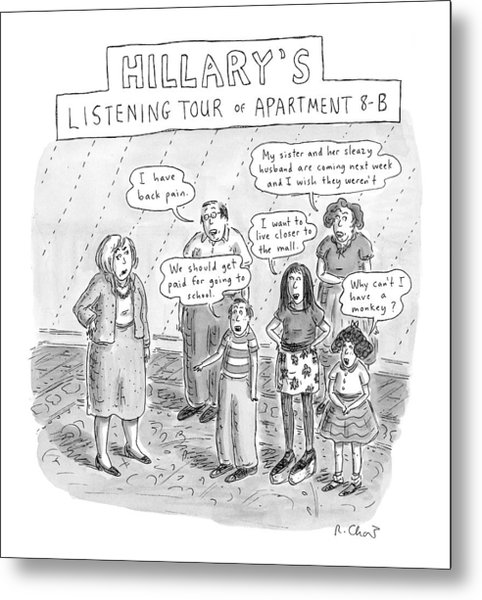 'hillary's Listening Tour Of Apartment 8-b' Metal Print