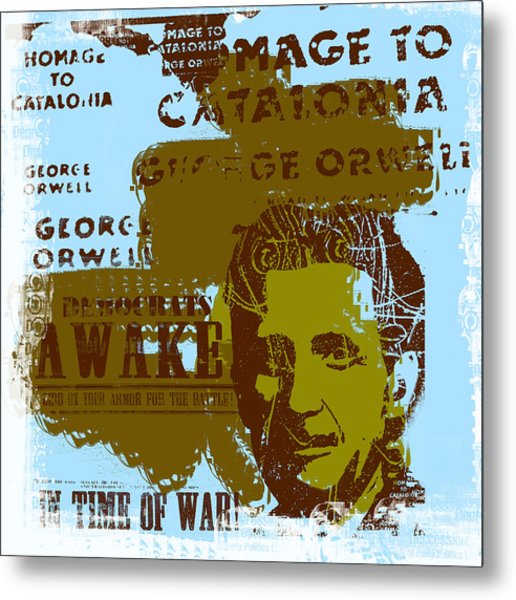 Homage To 'george Orwell' Metal Print