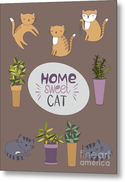 Home Sweet Cat Metal Print