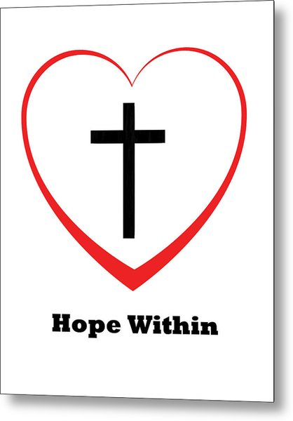 Hope Within Metal Print by Stephanie Grooms