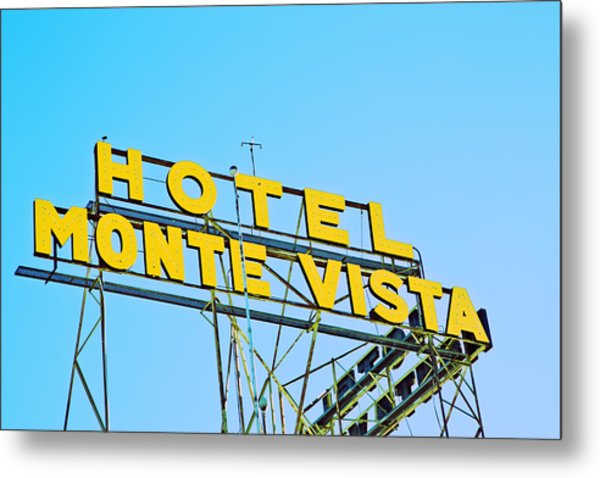Hotel Monte Vista Metal Print