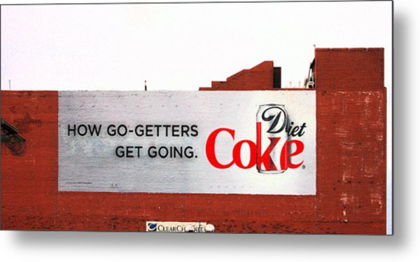 How Go Getters Get Going Metal Print