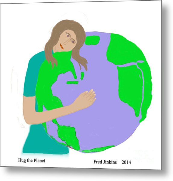 Hug The Planet Metal Print