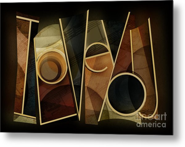 I Love You - Abstract  Metal Print by Shevon Johnson