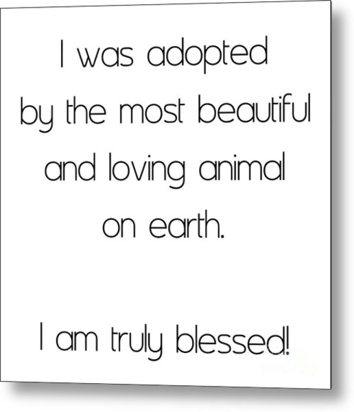 I Was Adopted 1 Square Metal Print