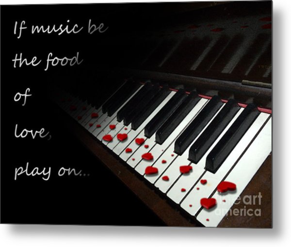 If Music Be The Food Of Love With Text Metal Print