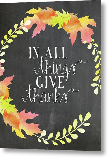 In All Things Give Thanks Chalkboard Metal Print