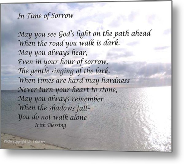 In Time Of Sorrow Metal Print
