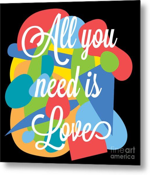 Inspirational Motivation Colorful Metal Print