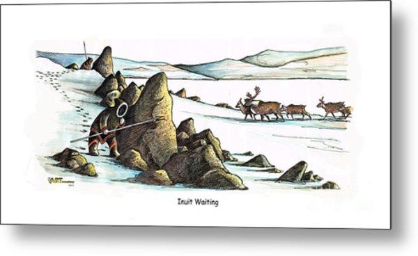 Inuit Waiting Metal Print