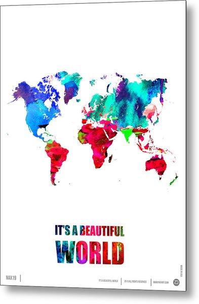 It's A Beautifull World Poster Metal Print
