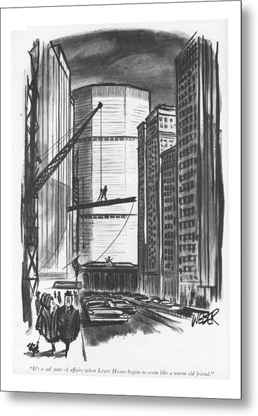 It's A Sad State Of Affairs When Lever House Metal Print