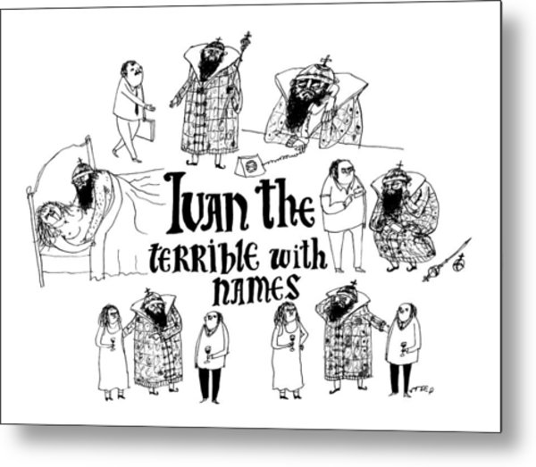 Ivan The Terrible With Names -- Scenes Of Ivan Metal Print
