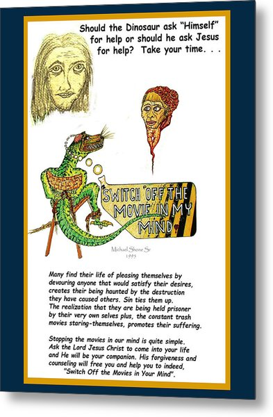 Jesus Switch Off My Minds Movie Metal Print