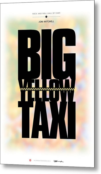 Joni Mitchell - Big Yellow Taxi Metal Print
