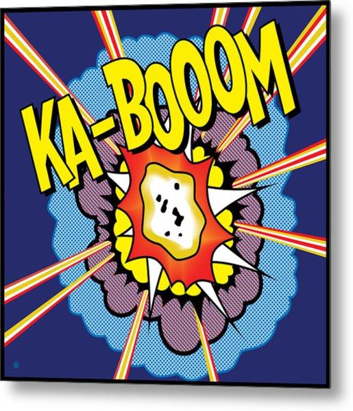 Ka-boom 2 Metal Print