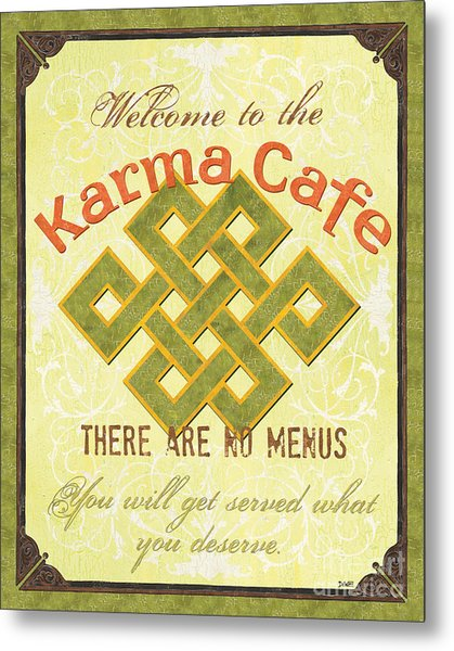 Karma Cafe Metal Print