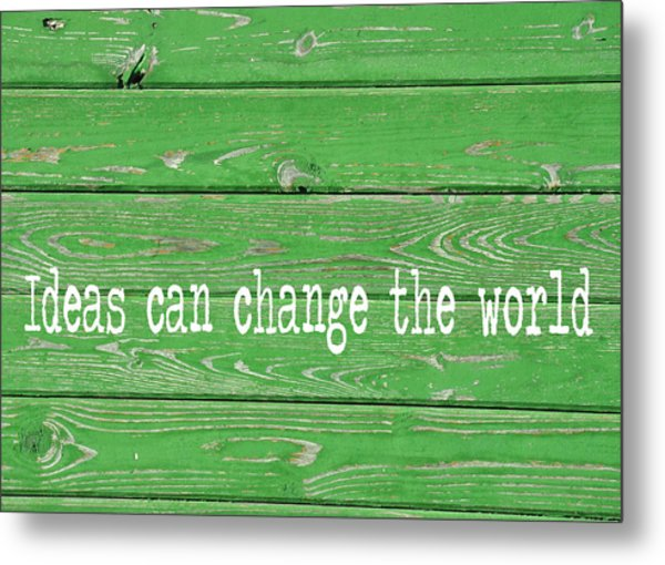 Kelly Colored Quote Metal Print by JAMART Photography