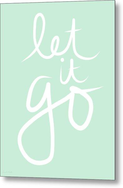 Let It Go Metal Print