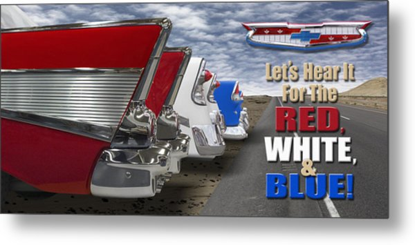 Lets Hear It For The Red White And Blue Metal Print