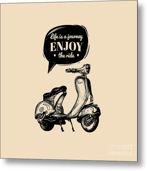 Life Is A Journey, Enjoy The Ride Metal Print