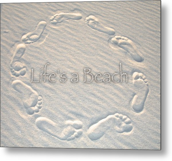 Lifes A Beach With Text Metal Print