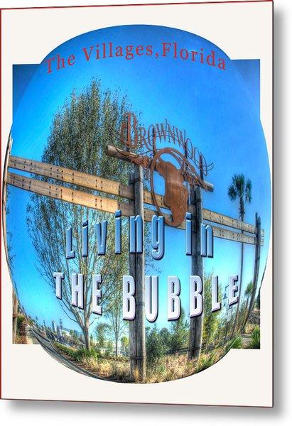 Living In The Bubble Brownwood Metal Print by Wynn Davis-Shanks