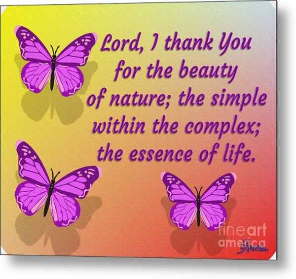 Lord I Thank You For The Beauty Of Nature Metal Print